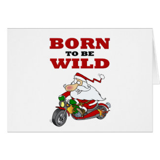 Born to Be Wild Biker Santa Greeting Card