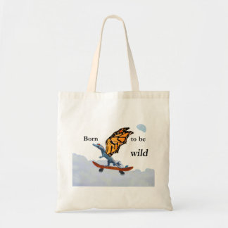 Born to be wild budget tote bag