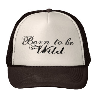 Born to be Wild Cap