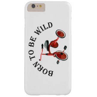 Born to be Wild Barely There iPhone 6 Plus Case