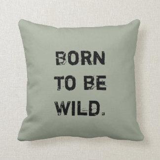 Born to be Wild. Cushion