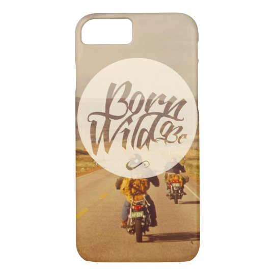 Born to be wild iPhone 8/7 case