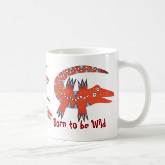 """""""Born to be Wild"""" Mug Basic White Mug"""