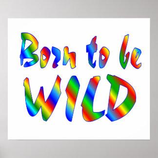 Born to be WILD Print