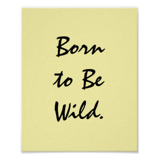 Born to Be Wild. Poster