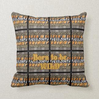 Born to be Wild Safari Animal Print Pillow