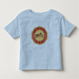 Born to be Wild Toddler T-Shirt