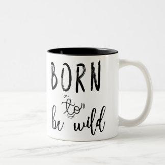 Born to Be Wild Two-Tone Coffee Mug