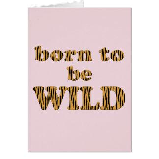 Born to be wild / Welcome tiger! Newborn Card