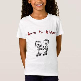 Born to Bicker T-Shirt