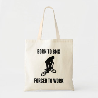 Born To BMX Forced To Work Canvas Bags