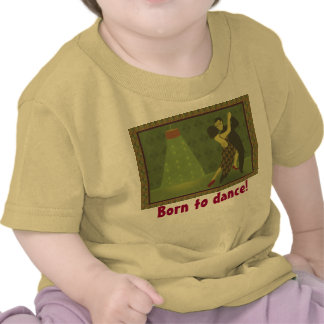 Born to Dance! Baby T-Shirt