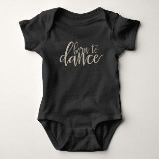 'Born to Dance' Body Suit Baby Bodysuit