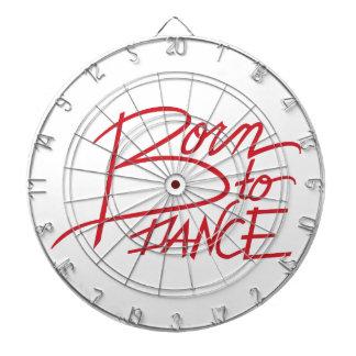 Born To Dance Dart Board