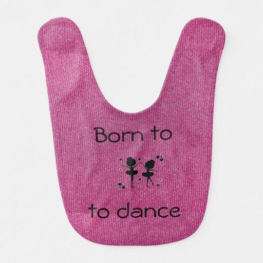 Born to Dance Pink Baby Bib