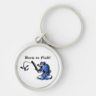 Born to Fish! Key Chain