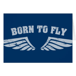 Born To Fly Wings Card