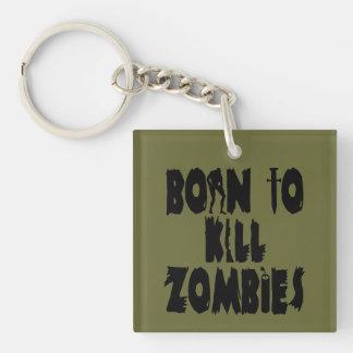 Born to Kill Zombies Square Acrylic Key Chains