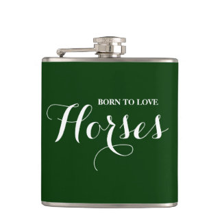 Born to Love Horses Hip Flask