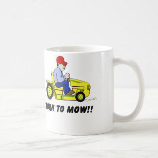 Born To Mow Coffee Mug