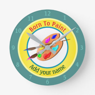 Born To Paint Personalized Round Clock