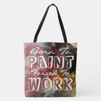 Born To Paint Tote Bag