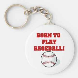 Born to Play Baseball Tshirts and Gifts Basic Round Button Key Ring