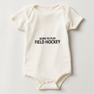 Born to play Field Hockey Baby Bodysuit