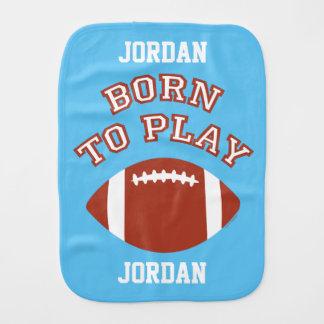 Born To Play Football Burp Cloth