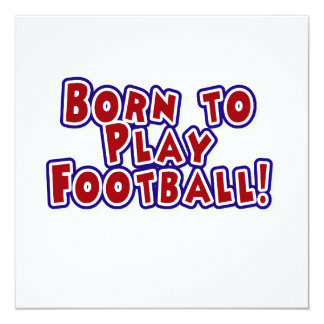 Born to Play Football T-shirts and Gifts Personalized Announcements