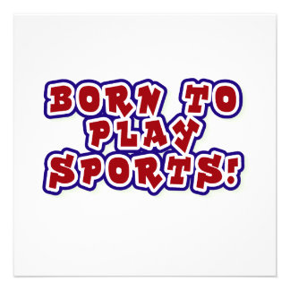 Born to Play Sports T-shirts and Gifts Invite