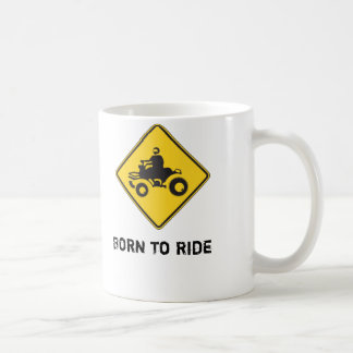Born to Ride - ATV - Coffee Mug