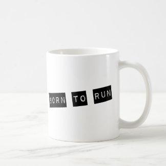 Born to run coffee mug