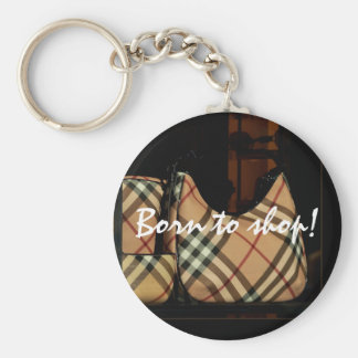 Born to shop! basic round button key ring