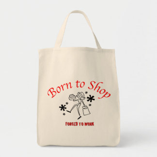 BORN TO SHOP GROCERY TOTE BAG