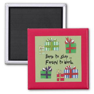Born to shop... square magnet