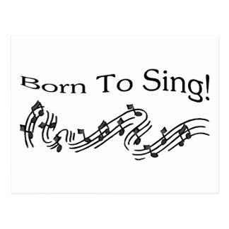 Born To Sing Postcard