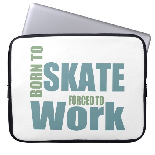 Born To Skate Laptop Sleeve