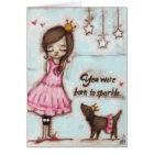 Born to Sparkle - Birthday Card