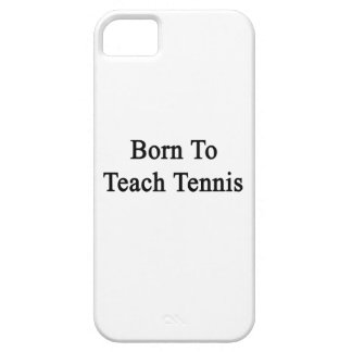 Born To Teach Tennis Cover For iPhone 5/5S