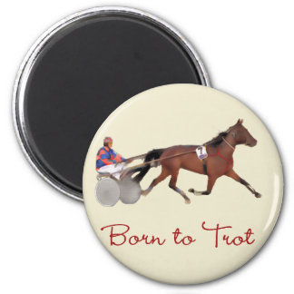 Born to Trot 6 Cm Round Magnet