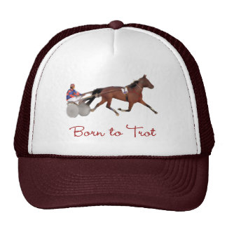 Born to Trot Trucker Hats