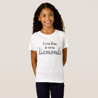 Born to Wear Diamonds faux-bling design T-Shirt