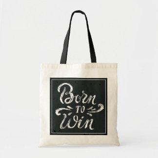 Born To Win Budget Tote Bag