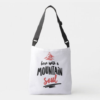 Born with a Mountain Soul Tote Bag