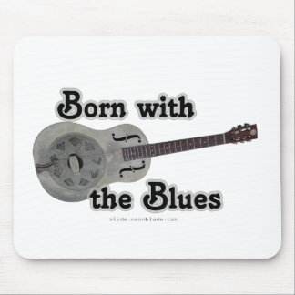 Born With The Blues mousepad