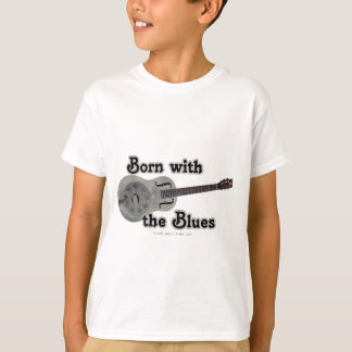 Born With The Blues T-Shirt
