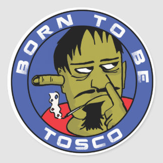 Born You the BE Tosco Classic Round Sticker