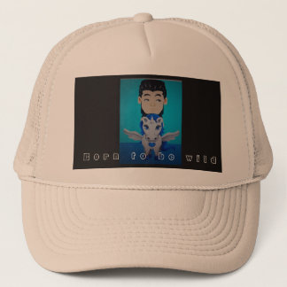 Born you the BE wild Trucker Hat
