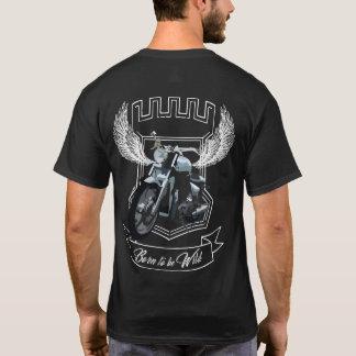 Born you the Black BE wild T-Shirt